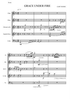 Grace Under Fire Mixed Quintet: Grace Under Fire Mixed Quintet by Gary Mosse
