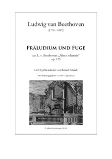 Missa Solemnis, Op.123: Prelude and fugue, for organ by Ludwig van Beethoven