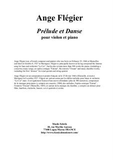 Prélude et Danse for violin and piano: Prélude et Danse for violin and piano by Ange Flégier