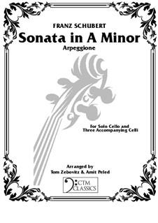 Sonata for Arpeggione (or Cello) and Piano in A Minor, D.821: For cello quartet – parts by Franz Schubert