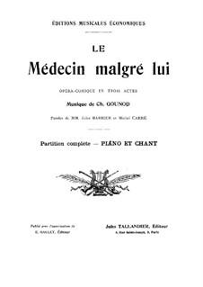 Le médecin malgré lui: Partitura Piano-vocal by Charles Gounod
