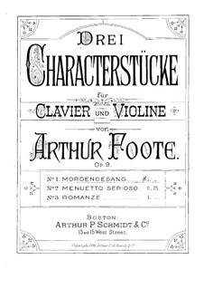 Three Character Pieces for Violin and Piano, Op.9: Score by Arthur Foote