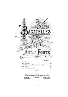 Five Bagatelles, Op.34: No.2 Pierrette by Arthur Foote