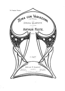 Theme and Variations for String Quartet, Op.32: Partitura completa by Arthur Foote