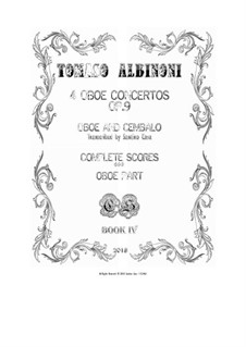 Dodici concerti a cinque, Op.9: Concertos Nos.2, 5, 8, 11, for oboe and cembalo (or piano) - scores and part by Tomaso Albinoni