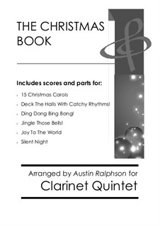 The Christmas Book: For clarinet quintet pack / bundle by folklore, Franz Xaver Gruber, James Lord Pierpont