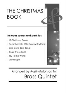 The Christmas Book: For brass quintet pack / bundle by folklore, Franz Xaver Gruber, James Lord Pierpont