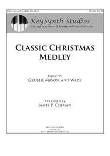 Classic Christmas Medley: Para Piano by Franz Xaver Gruber, John Francis Wade, Lowell Mason