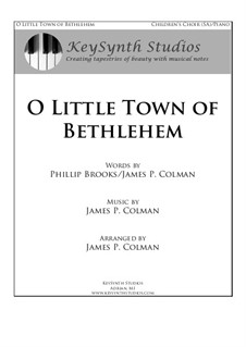 O Little Town of Bethlehem: For SA choir and piano by James Colman