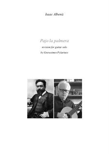 Pajo la palmera for guitar solo: Pajo la palmera for guitar solo by Isaac Albéniz