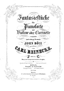 Fantasy Pieces for Clarinet (or Violin) and Piano, Op.22: partitura by Carl Reinecke
