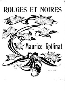 Rouges et noires. Songs: Rouges et noires. Songs by Maurice Rollinat