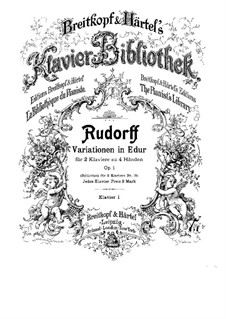 Variations in E Major for Two Pianos Four Hands, Op.1: piano parte I by Ernst Rudorff