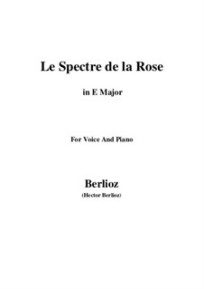 Les nuits d'été (Summer Nights),  H.81 Op.7: No.2 Le spectre de la rose (E Major) by Hector Berlioz