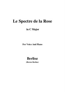 Les nuits d'été (Summer Nights),  H.81 Op.7: No.2 Le spectre de la rose (C Major) by Hector Berlioz