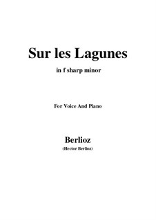 Les nuits d'été (Summer Nights),  H.81 Op.7: No.3 Sur les lagunes (f sharp minor) by Hector Berlioz