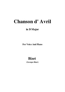 Chanson d'avril (Song of April): D maior by Georges Bizet
