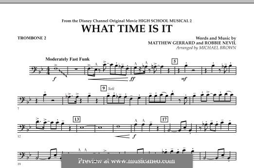 What Time Is It (from High School Musical 2): Trombone 2 part by Matthew Gerrard, Robbie Nevil