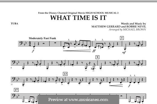 What Time Is It (from High School Musical 2): Tuba, partes by Matthew Gerrard, Robbie Nevil