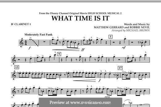 What Time Is It (from High School Musical 2): Bb Clarinet 1 part by Matthew Gerrard, Robbie Nevil