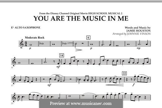 You are the Music in Me (High School Musical 2): Eb Alto Saxophone part by Jamie Houston