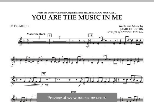 You are the Music in Me (High School Musical 2): Bb Trumpet 1 part by Jamie Houston