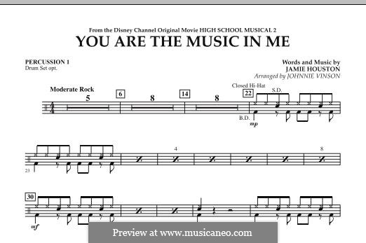 You are the Music in Me (High School Musical 2): Percussion 1 part by Jamie Houston