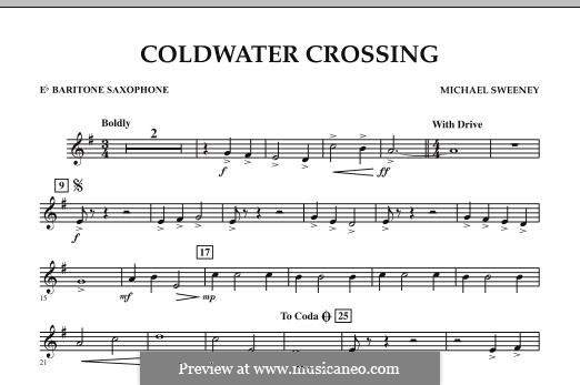 Coldwater Crossing: Eb Baritone Saxophone part by Michael Sweeney