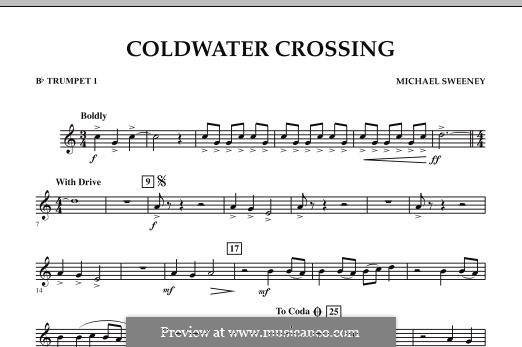 Coldwater Crossing: Bb Trumpet 1 part by Michael Sweeney