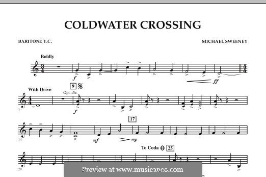 Coldwater Crossing: Baritone T.C. part by Michael Sweeney