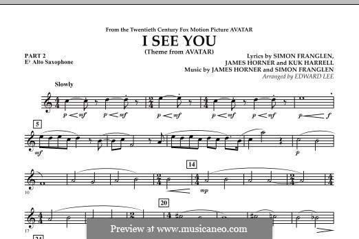 I See You (Theme from Avatar): Pt.2 - Eb Alto Saxophone part by James Horner, Simon Franglen