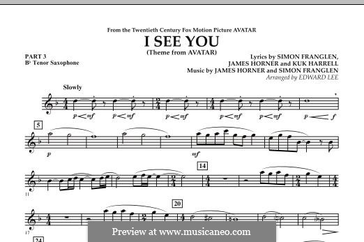 I See You (Theme from Avatar): Pt.3 - Bb Tenor Saxophone part by James Horner, Simon Franglen