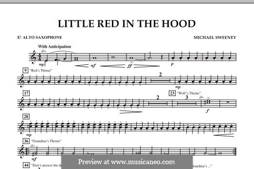 Little Red in the Hood: Eb Alto Saxophone part by Michael Sweeney