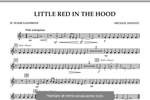 Little Red in the Hood: Bb Tenor Saxophone part by Michael Sweeney