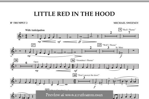 Little Red in the Hood: Bb Trumpet 2 part by Michael Sweeney