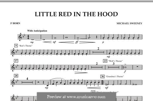 Little Red in the Hood: F Horn part by Michael Sweeney