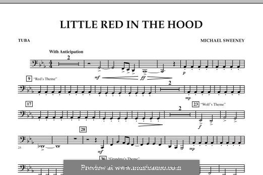Little Red in the Hood: Tuba, partes by Michael Sweeney