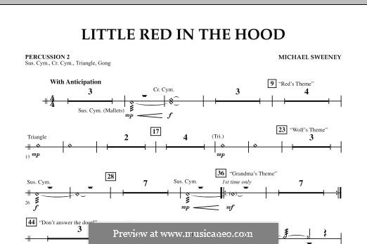 Little Red in the Hood: Percussion 2 part by Michael Sweeney