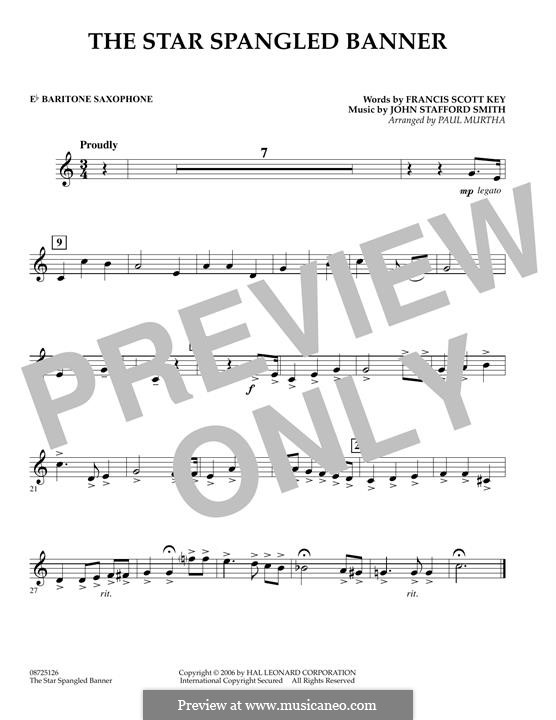 The Star Spangled Banner (National Anthem of The United States). Printable Scores: Eb Baritone Saxophone part by John Stafford Smith