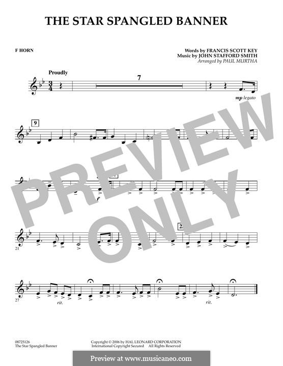 The Star Spangled Banner (National Anthem of The United States). Printable Scores: F Horn part by John Stafford Smith