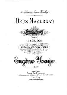 Deux Mazurkas de Salon for Violin and Piano, Op.10: Partitura para dos artistas, parte solo by Eugène Ysaÿe