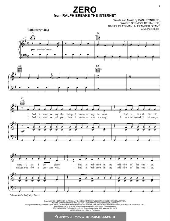 Zero (from Ralph Breaks the Internet): For voice and piano or guitar (Imagine Dragons) by Alexander Grant, Benjamin McKee, Daniel Reynolds, John Hill, Daniel Platzman, Wayne Sermon