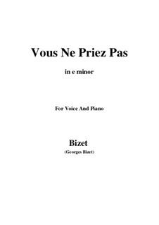 Vous Ne Priez Pas: E minor by Georges Bizet