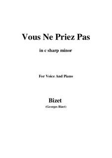 Vous Ne Priez Pas: C sharp minor by Georges Bizet