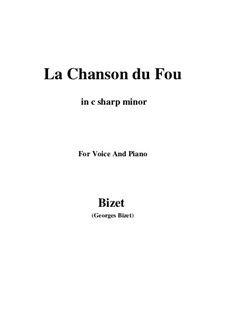La Chanson du Fou: C sharp minor by Georges Bizet