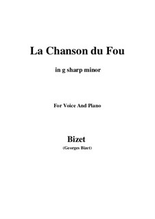 La Chanson du Fou: G sharp minor by Georges Bizet