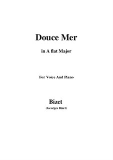 Douce Mer: A flat Major by Georges Bizet