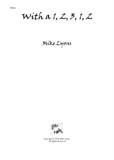With a 1, 2, 3, 1, 2 – Easy Piano: With a 1, 2, 3, 1, 2 – Easy Piano by Mike Lyons
