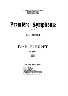 Symphony No.1 for Organ, Op.30: Symphony No.1 for Organ by Daniel Fleuret