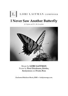 I Never Saw Another Butterfly: For soprano and Eb alto saxophone by Lori Laitman